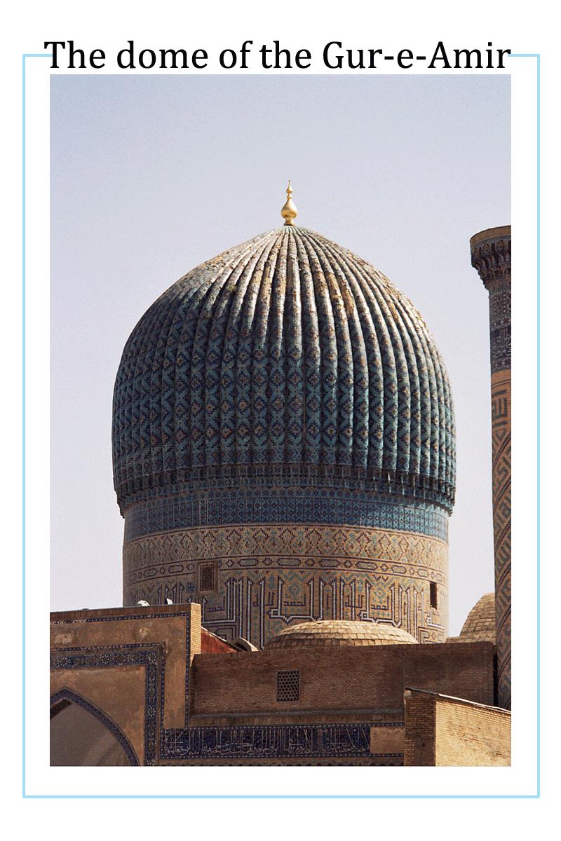 Gur_Emir_Mausoleum,_Samarkand_(489674)
